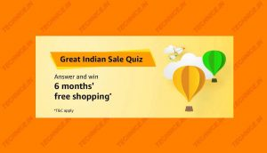 Amazon Great Indian Sale Quiz Answers Win Six Months Free Shopping