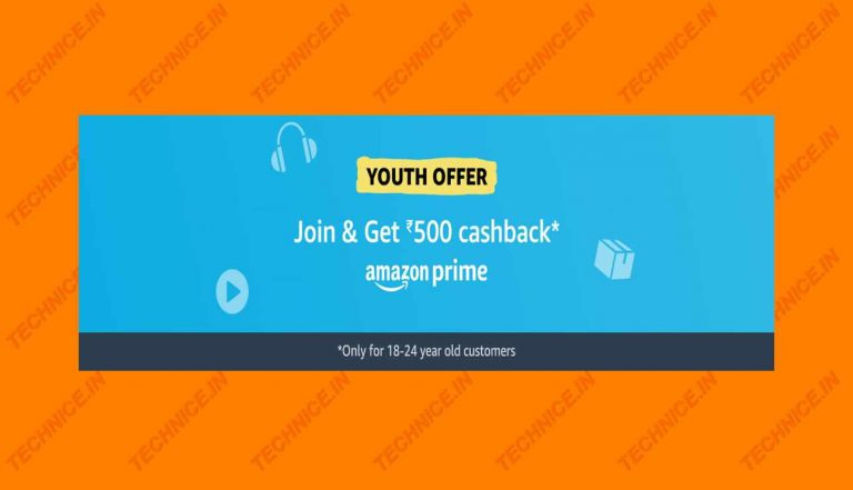 Amazon Youth Offer Get Prime Win Rs 500 Cashback