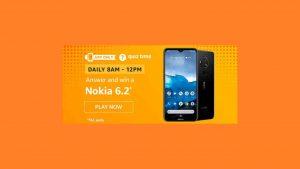 Amazon Nokia 6.2 Quiz Answers 1 December 2019 Win Nokia 6.2 Phone Free
