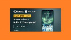 Amazon Nokia 7.2 Quiz Answers 4 December 2019 Win Nokia 7.2 Phone Free