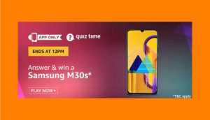 Amazon Samsung M30s Quiz Answers