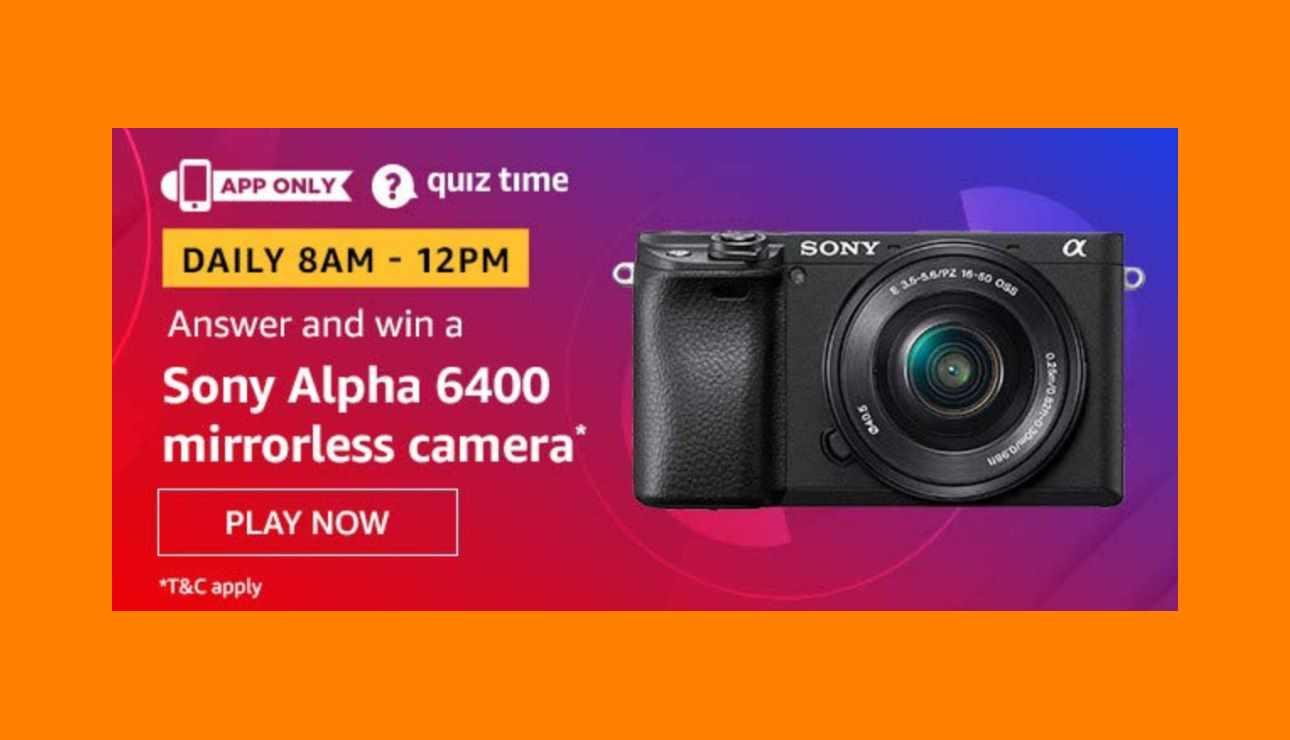 Amazon Sony Alpha 6400 Mirrorless Camera Quiz Answers