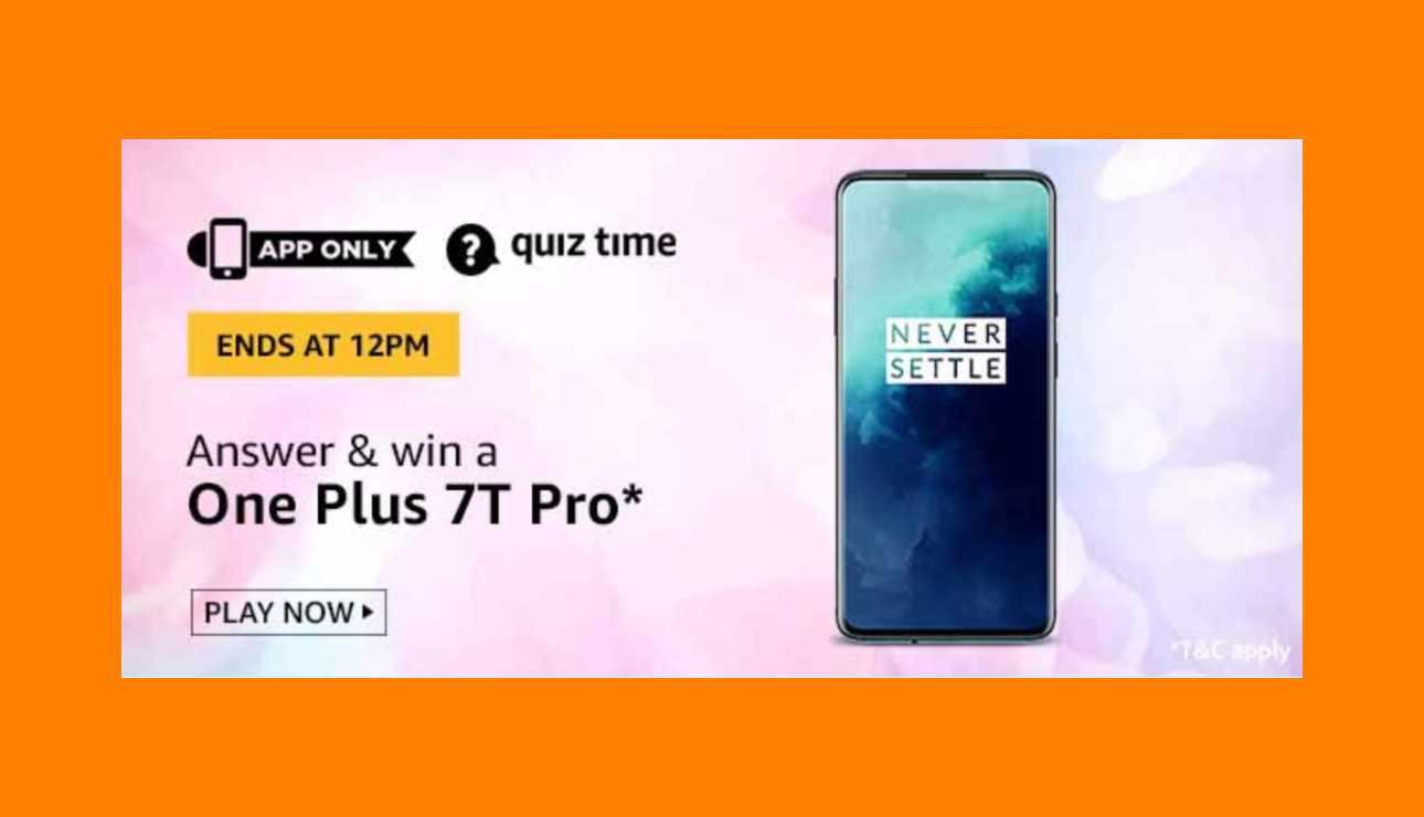 Amazon OnePlus 7T Pro Quiz Answers