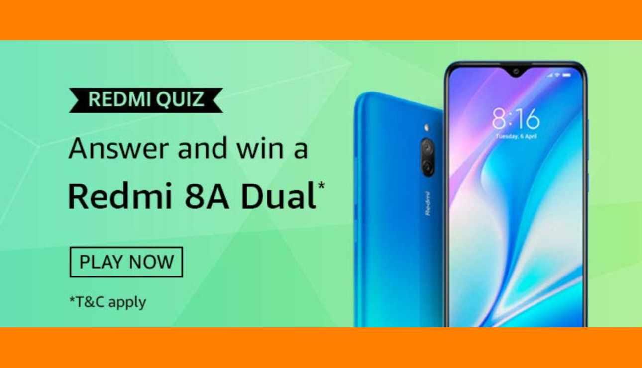 Amazon Redmi 8A Dual Quiz Answers