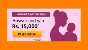 Amazon Mother's Day Edition Quiz Answers