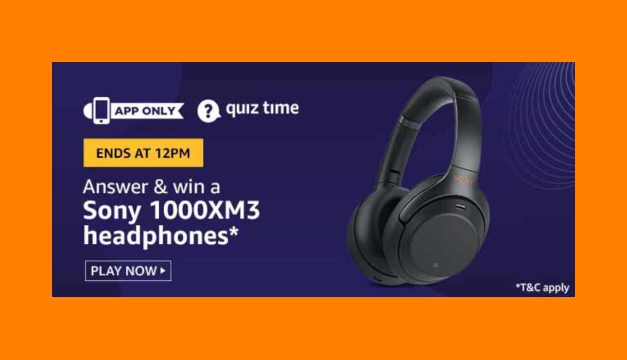Amazon Sony 1000XM3 Headphones Quiz Answers