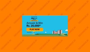 Amazon Day One Quiz Answers Win Rs 20000