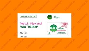Amazon Dettol And Moms Quiz Answers Win Rs 10000