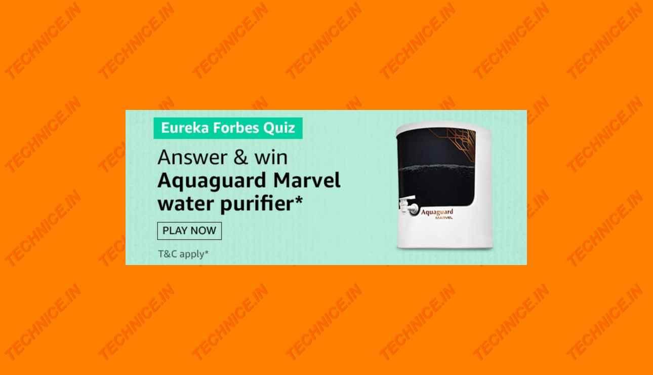 Amazon Eureka Forbes Quiz Answers Win Aquaguard Marvel Water Purifier
