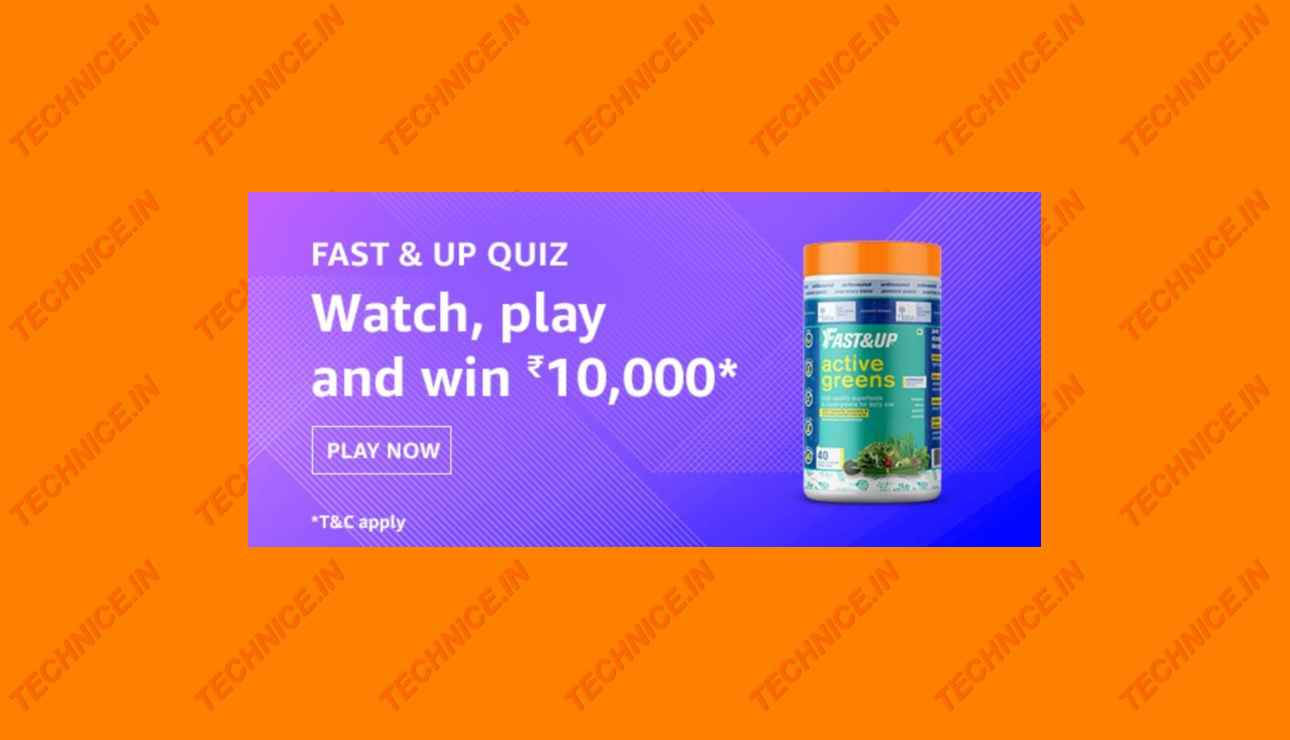 Amazon Fast And Up Quiz Answers Win Rs 10000