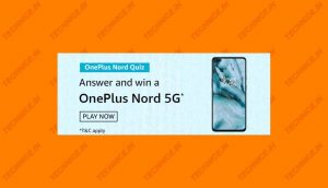 Amazon OnePlus Nord Quiz Answers Win OnePlus Nord 5G