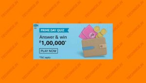 Amazon Prime Day Quiz Answers Win Rs 100000