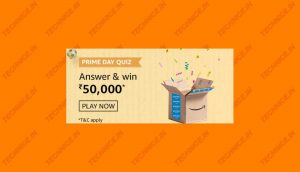 Amazon Prime Day Quiz Answers Win Rs 50000 Amazon Pay