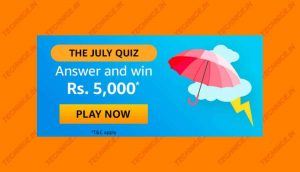 Amazon The July Quiz Answers Win Rs 5000