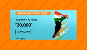 Amazon Independence Day Quiz Answers Win Rs 20000