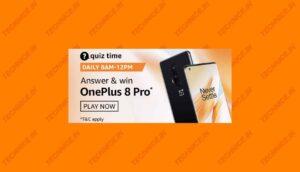 Amazon OnePlus 8 Pro Quiz Answers Win OnePlus 8 Pro Free