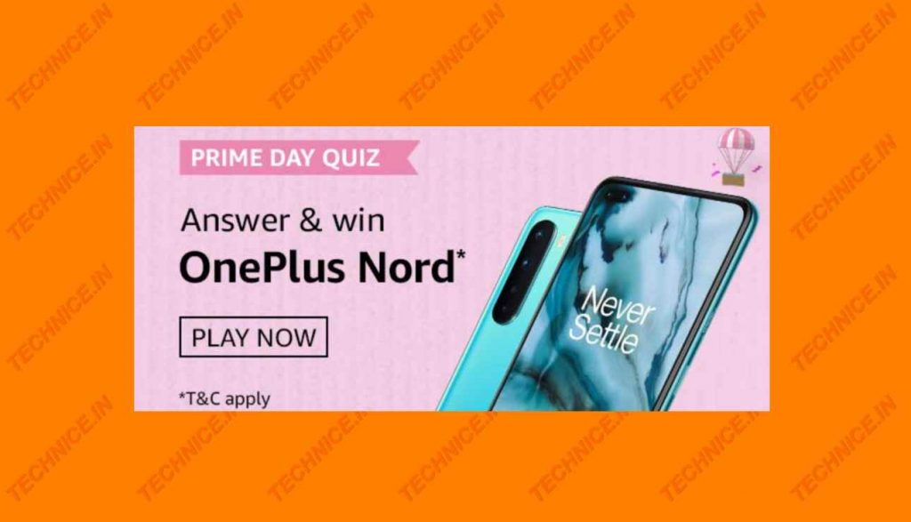 Amazon Prime Day Quiz Answer And Win OnePlus Nord