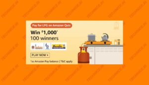 Pay For LPG On Amazon Quiz Answers Win Rs 1000