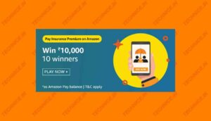 Pay Insurance Premium On Amazon Quiz Answers Win Rs 10000