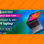 Amazon Mi Laptop Quiz Answers Win Ray-Mi Laptop