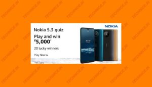 Amazon Nokia 5.3 Quiz Answers Win Rs 5000