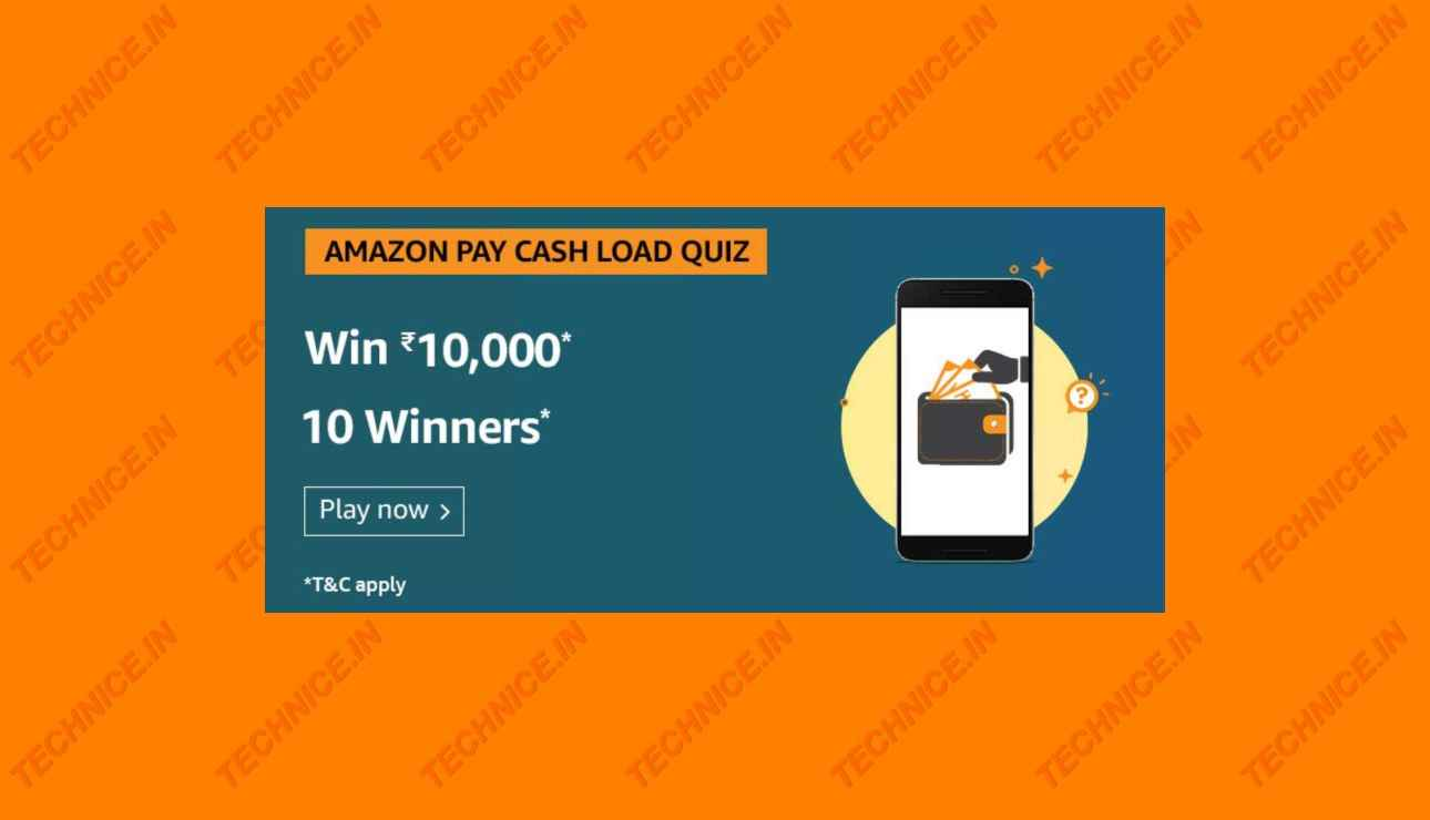 Amazon Pay Cash Load Quiz Answers Win Rs 10000