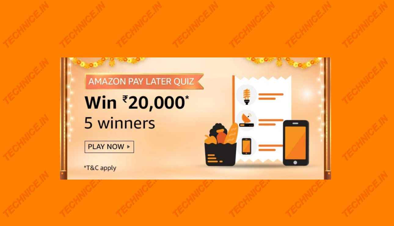 Amazon Pay Later Quiz Answers Win Rs 20000
