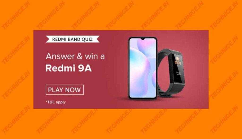 Amazon Redmi 9A Quiz Answers Win Redmi Mi 9A Free Phone