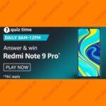 Amazon Redmi Note 9 Pro Quiz Answers Win Redmi Note 9 Phone Free
