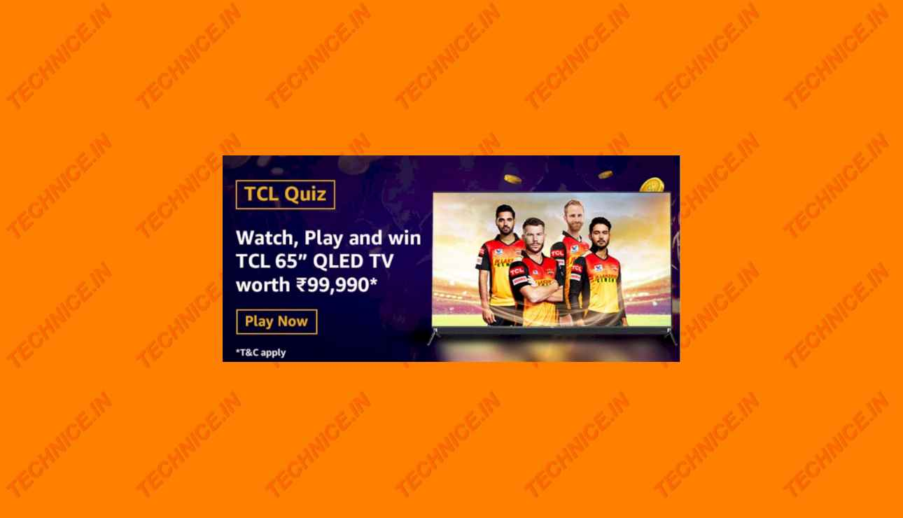 Amazon TCL Quiz Answers Win TCL 65 inch QLED TV Free