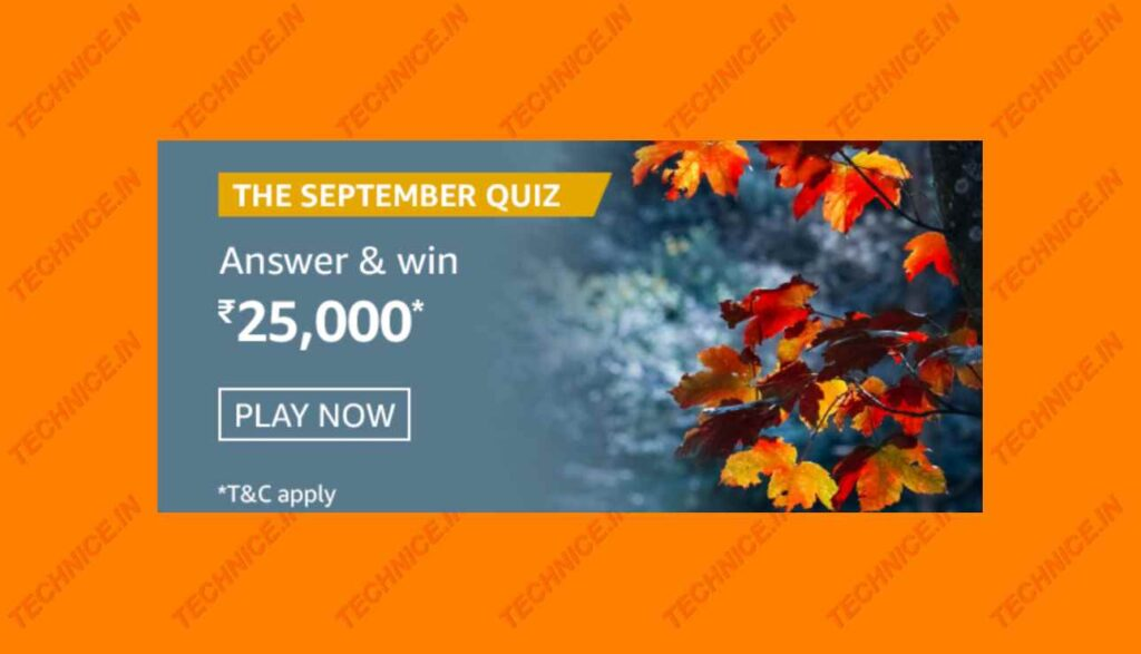 Amazon The September Quiz Answers Win Rs 25000