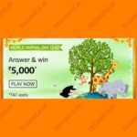 Amazon World Animal Day Quiz Answers Win Rs 5000 Amazon Pay Money