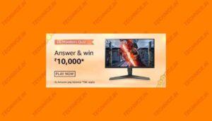 Amazon LG Monitors Quiz Answers Win Rs 10000