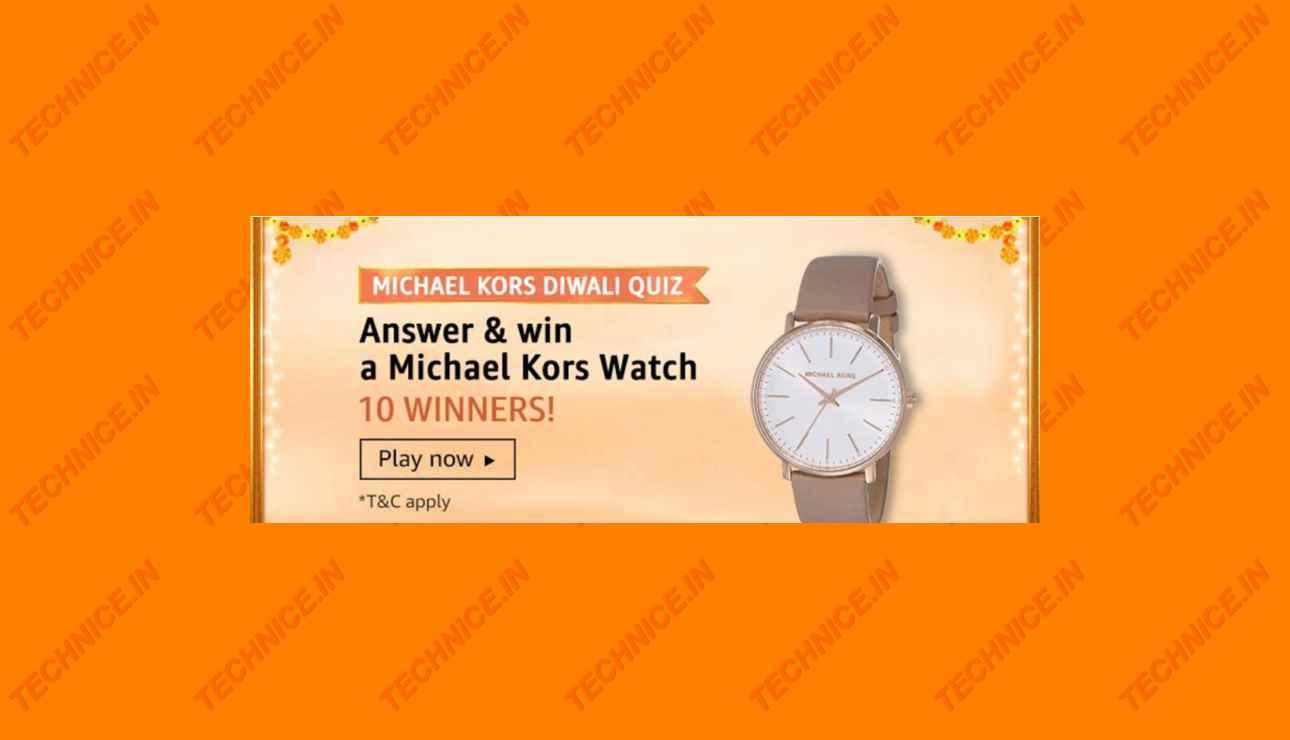 Amazon Michael Kors Diwali Quiz Answers Win Michael Kors Watch Free