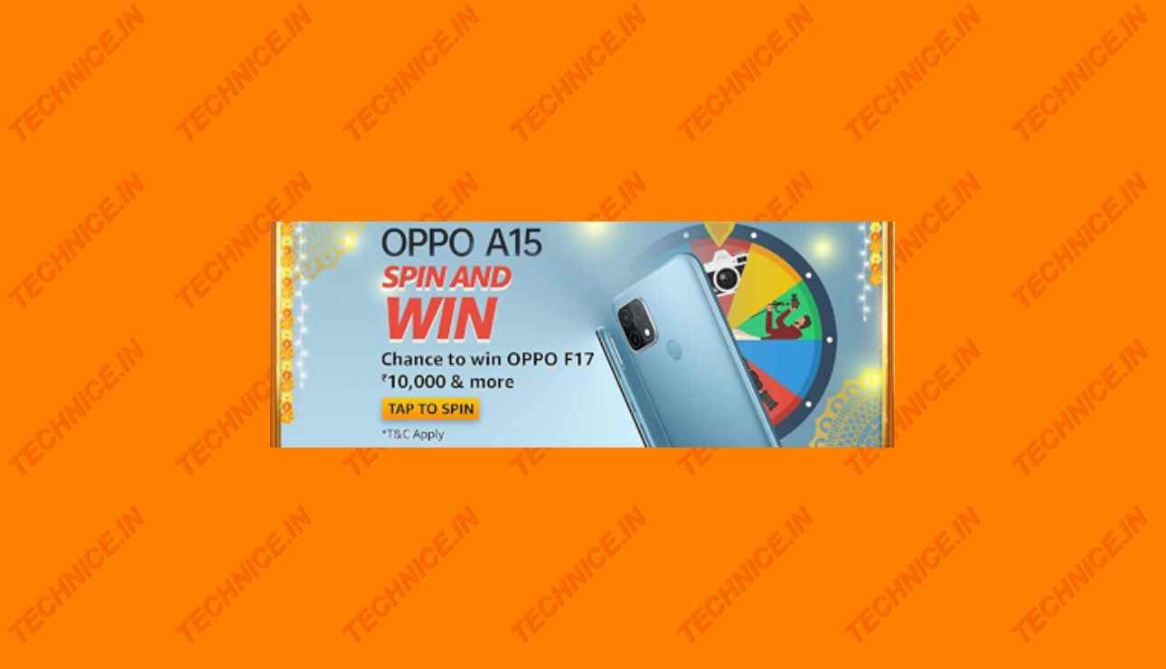 Amazon Oppo A15 Spin And Win Answers Win Oppo F17, Rs 10000 Prizes
