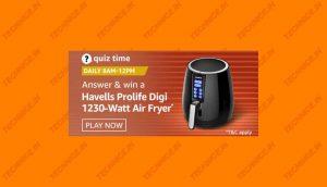 Amazon Havells Prolife Digi Quiz Answers Win Free Havells Prolife Digi