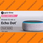Amazon Echo Dot Quiz Answers Get A Free Echo Dot From Amazon