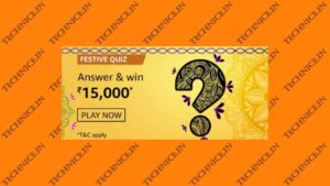 Amazon Festive Quiz Answers Win Rs 15000 Money Free