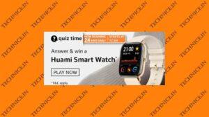 Amazon Huami Smart Watch Quiz Answers