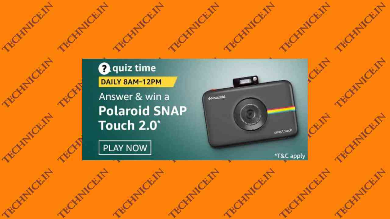 Amazon Polaroid SNAP Touch 2.0 Quiz Answers Win Polaroid Camera Free