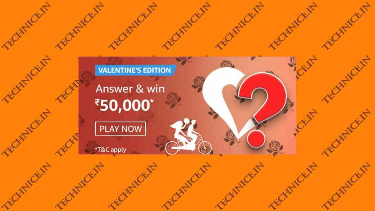 Amazon Valentines Edition Quiz Answers Win Rs 50000
